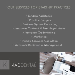 Your practice foundation starts at KAD Dental